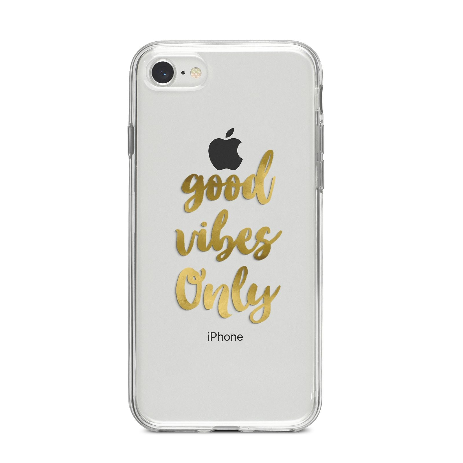 Good Vibes Only Gold Foiled iPhone 8 Bumper Case on Silver iPhone