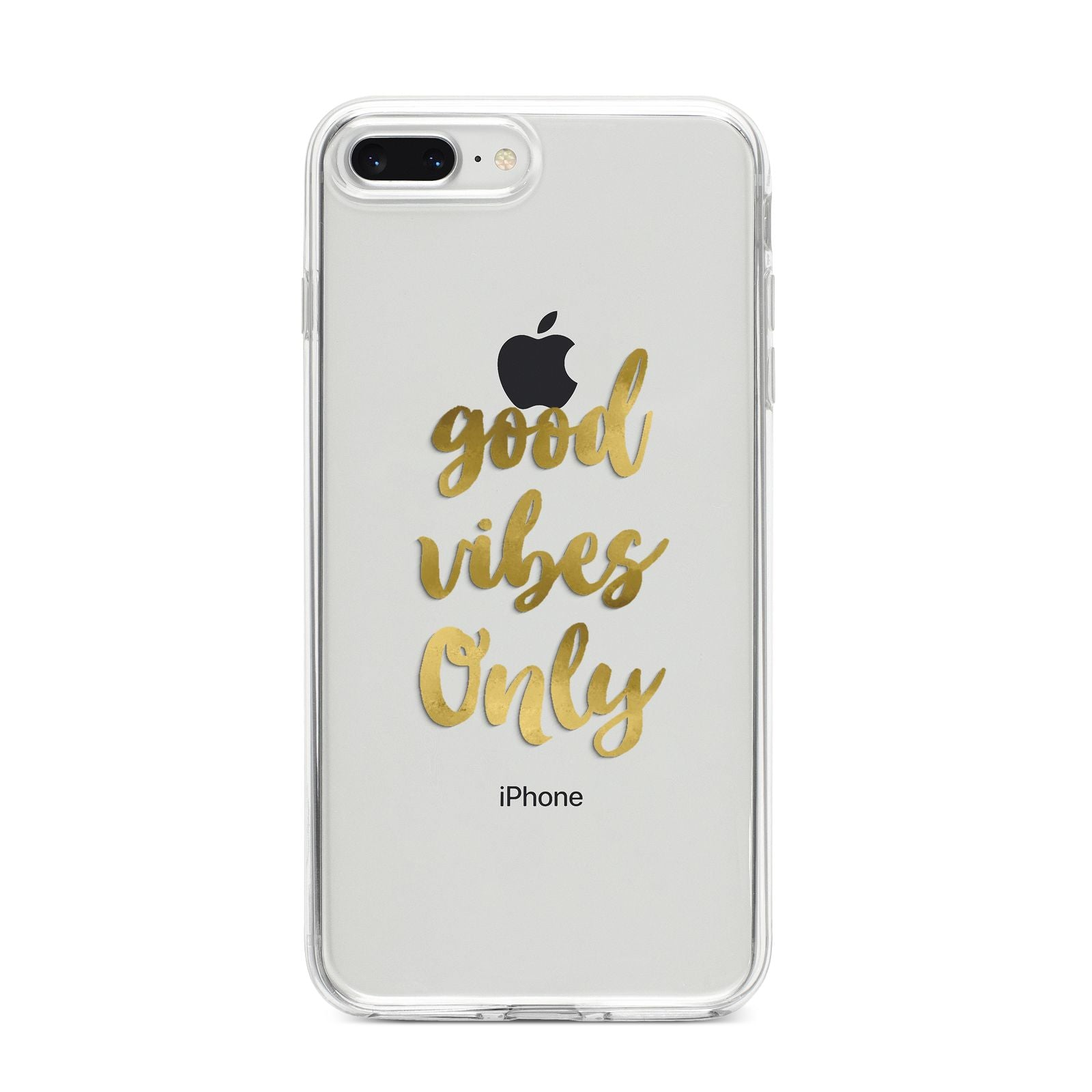 Good Vibes Only Gold Foiled iPhone 8 Plus Bumper Case on Silver iPhone
