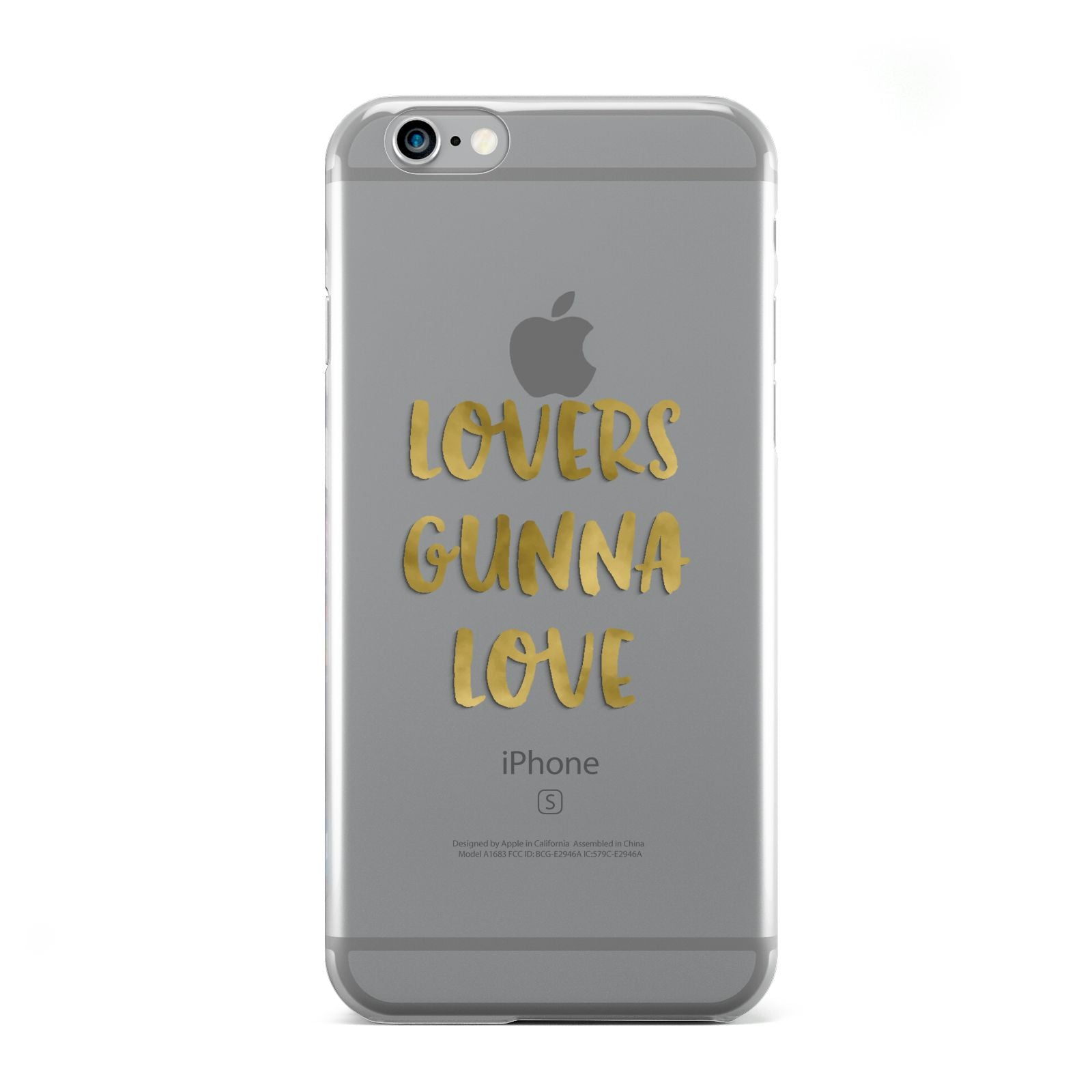 Lovers Gunna Love Real Gold Foil Apple iPhone 6 Case