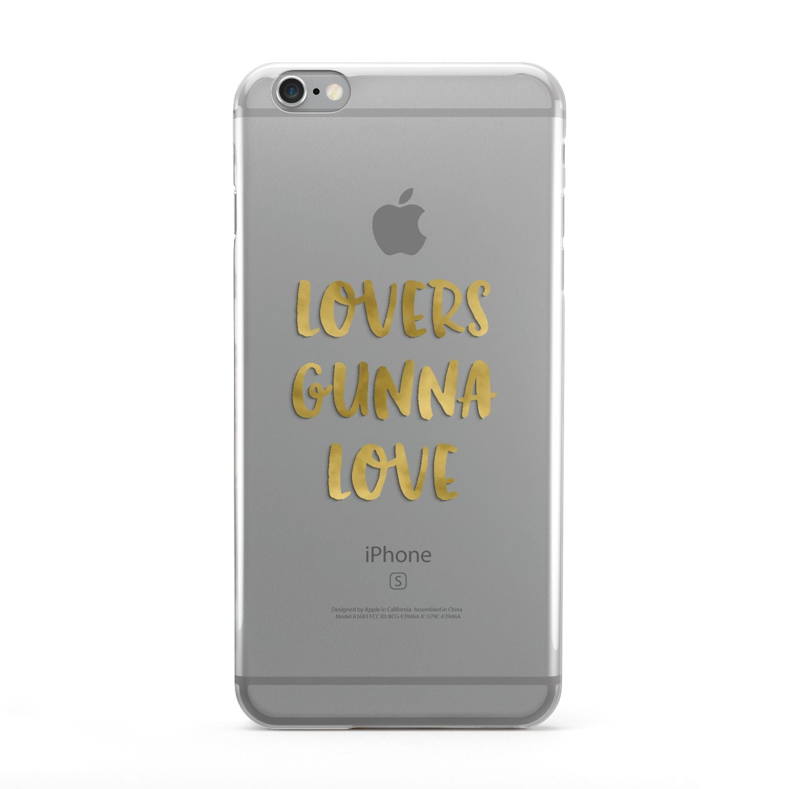 Lovers Gunna Love Real Gold Foil Apple iPhone 6 Plus Case