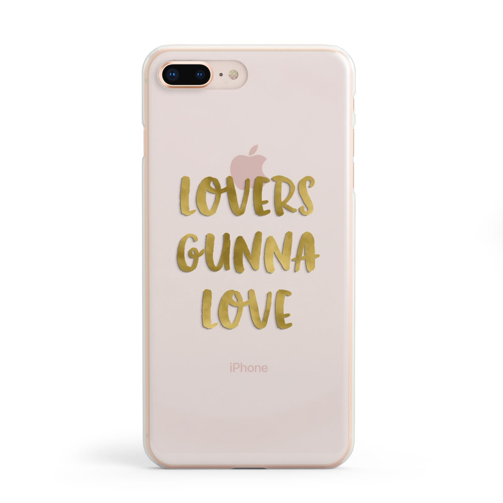 Lovers Gunna Love Real Gold Foil Apple iPhone 8 Plus Case