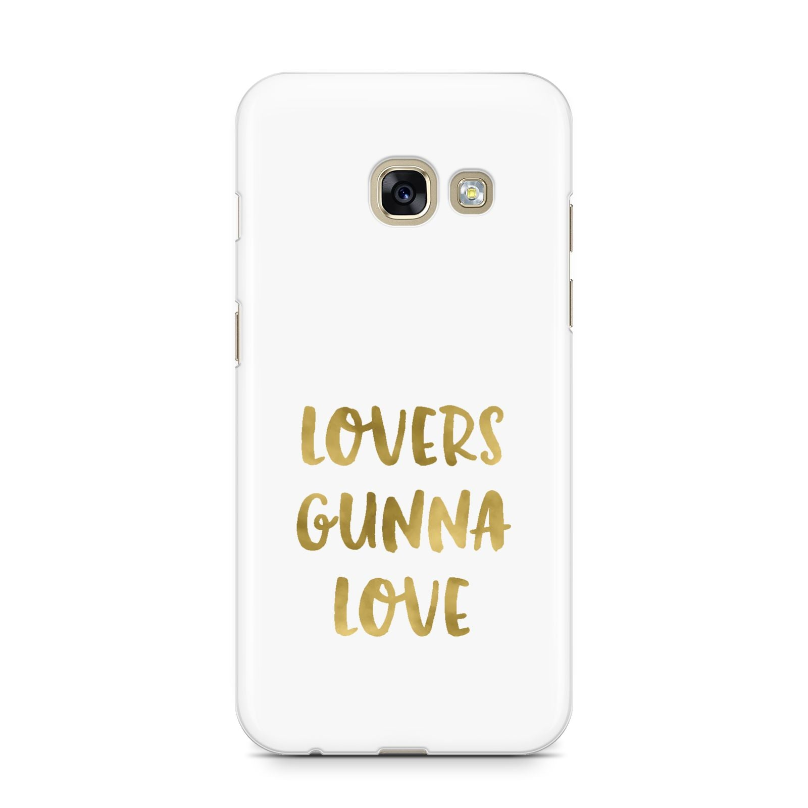 Lovers Gunna Love Real Gold Foil Samsung Galaxy A3 2017 Case on gold phone