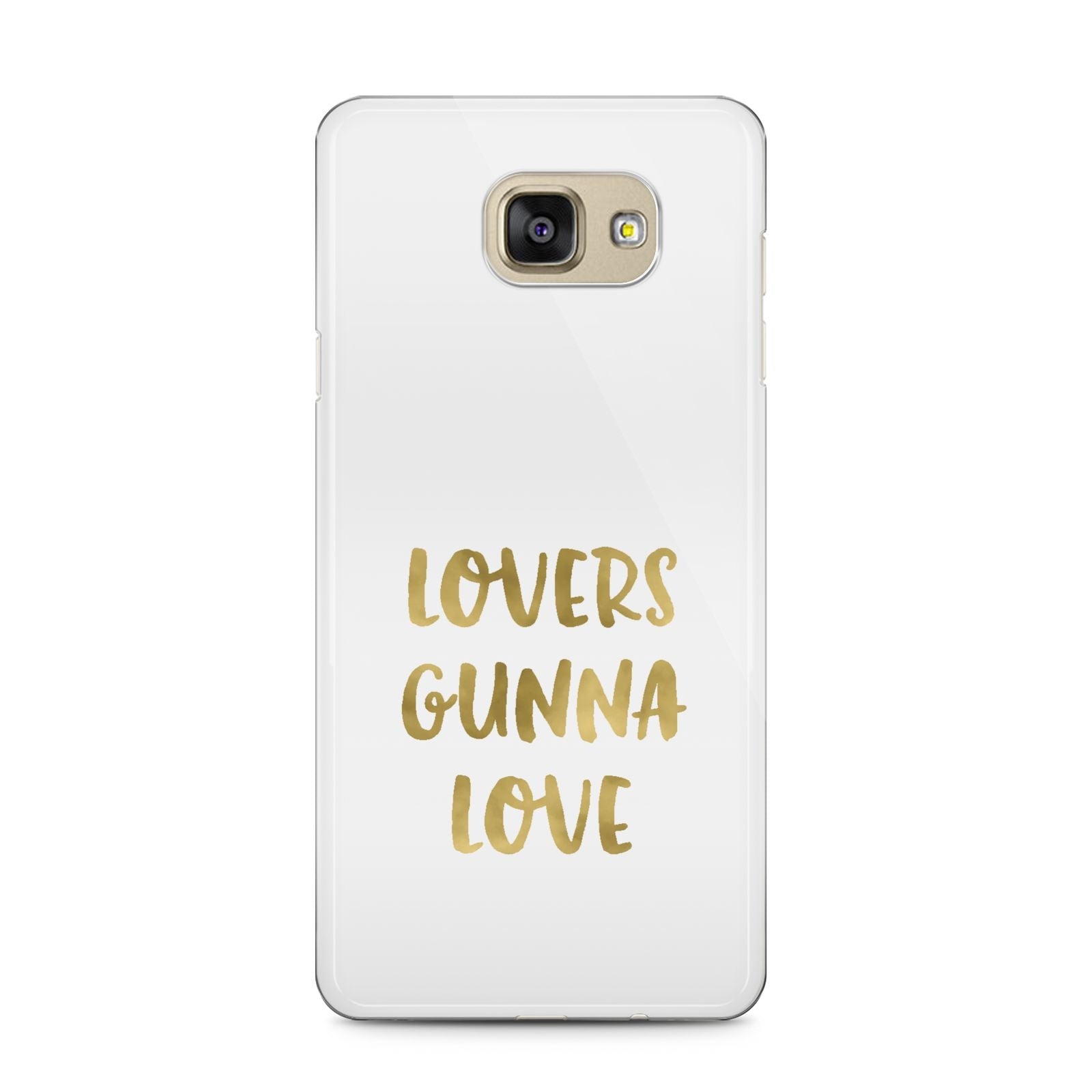 Lovers Gunna Love Real Gold Foil Samsung Galaxy A5 2016 Case on gold phone
