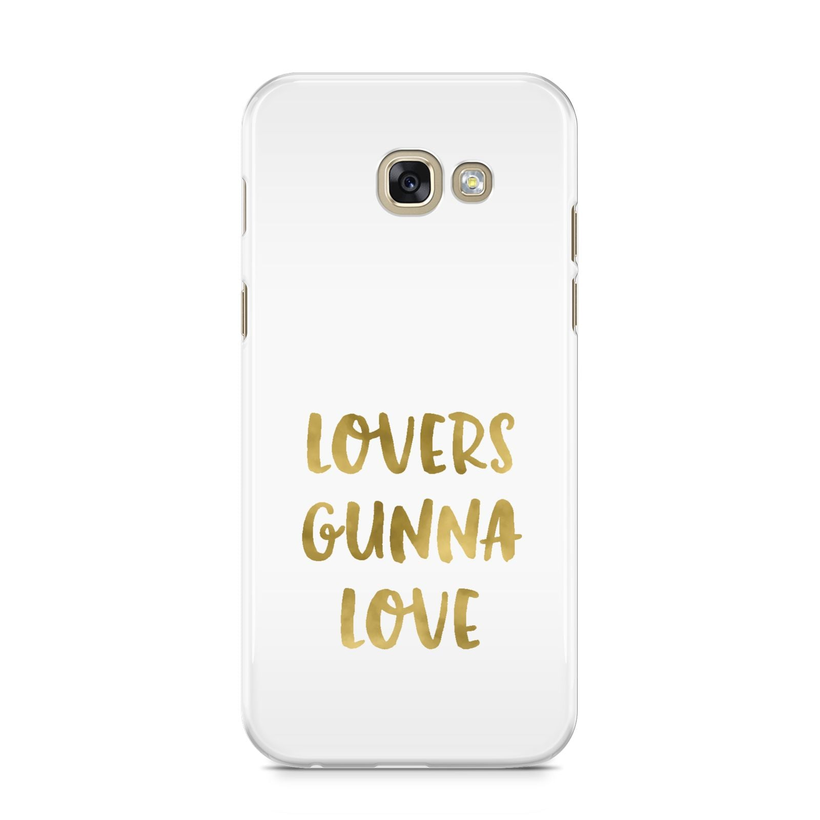 Lovers Gunna Love Real Gold Foil Samsung Galaxy A5 2017 Case on gold phone