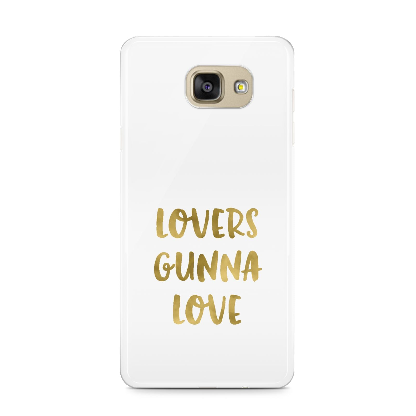 Lovers Gunna Love Real Gold Foil Samsung Galaxy A9 2016 Case on gold phone