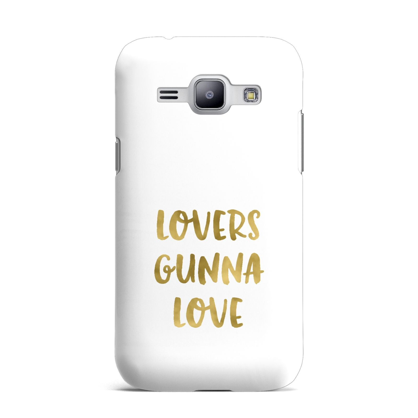 Lovers Gunna Love Real Gold Foil Samsung Galaxy J1 2015 Case