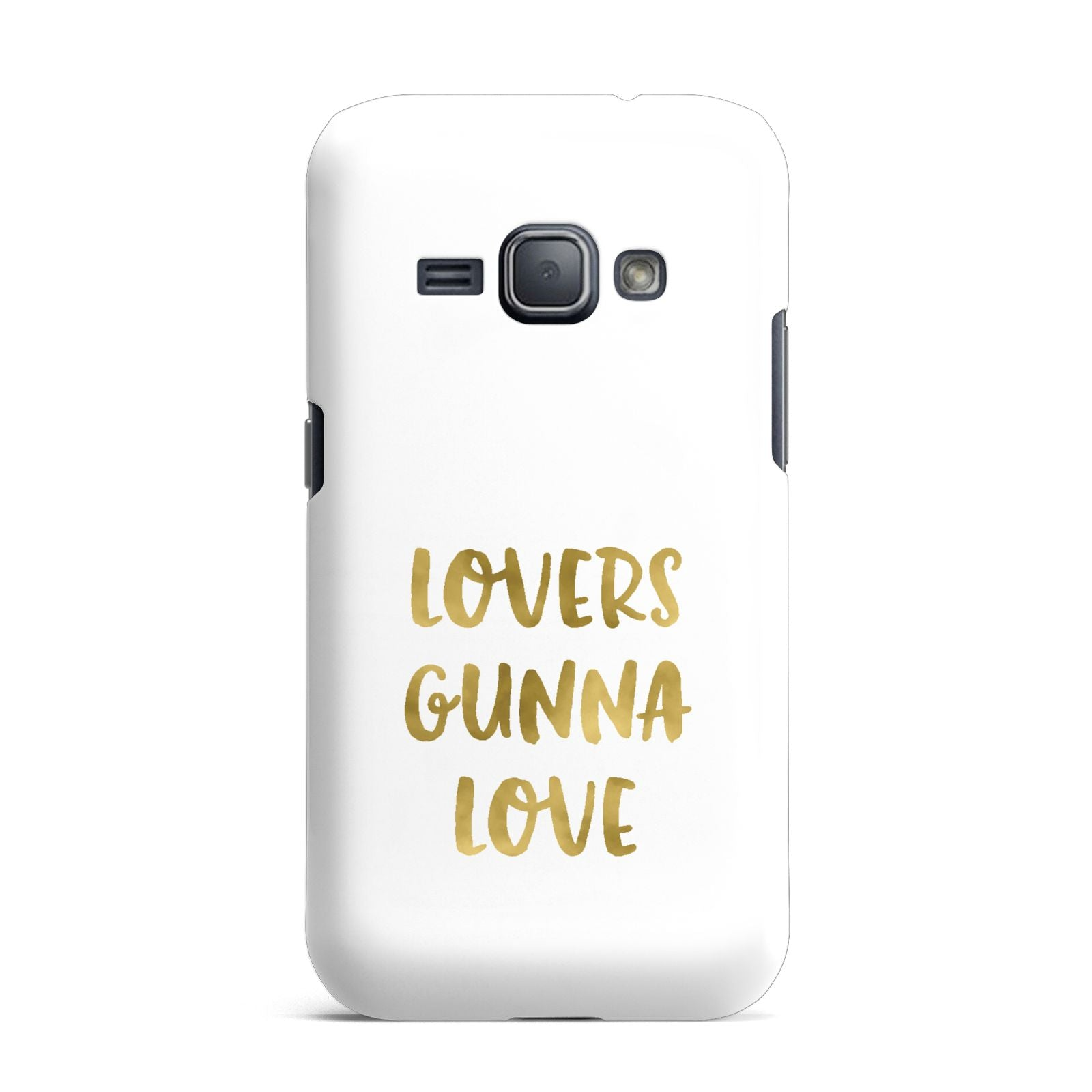 Lovers Gunna Love Real Gold Foil Samsung Galaxy J1 2016 Case