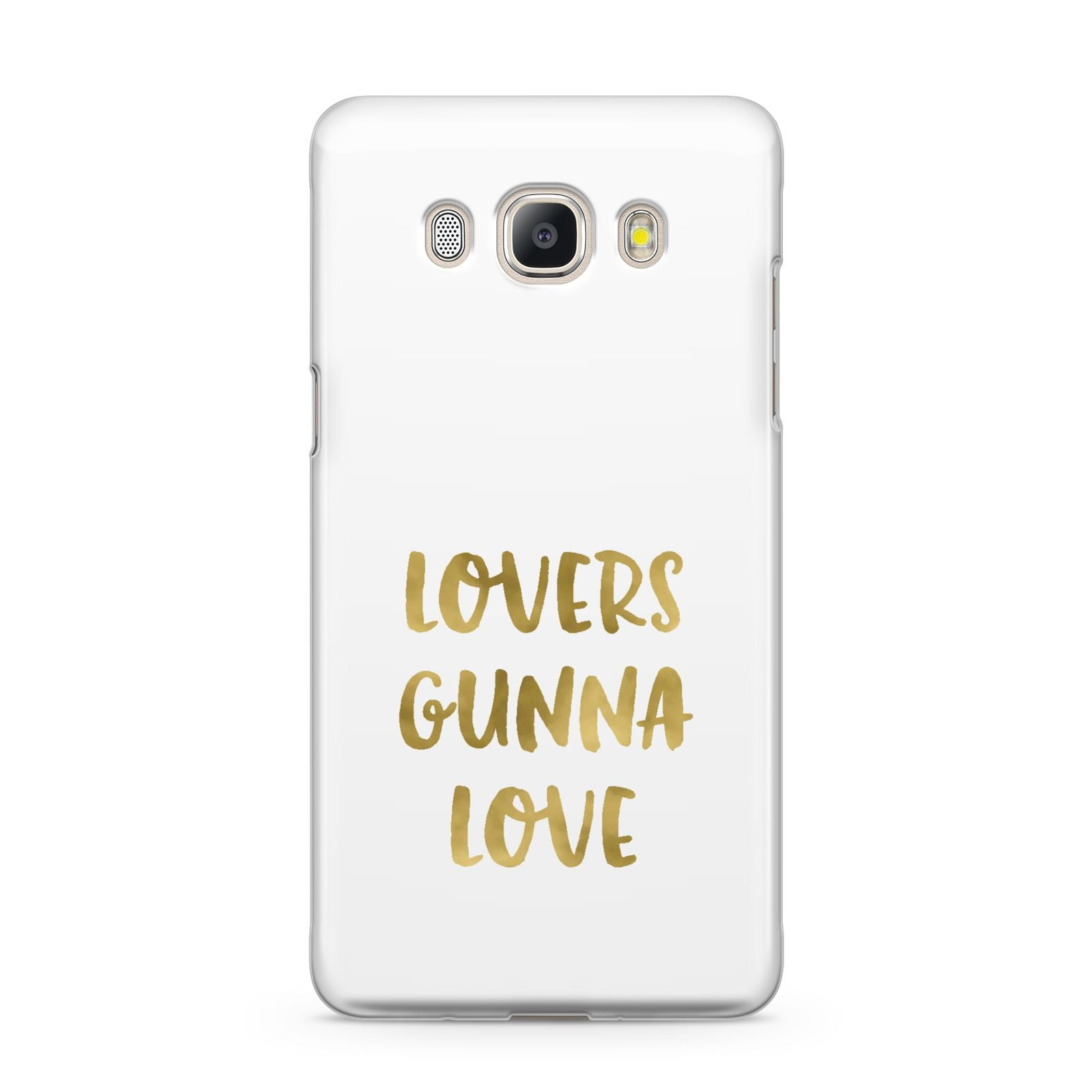 Lovers Gunna Love Real Gold Foil Samsung Galaxy J5 2016 Case