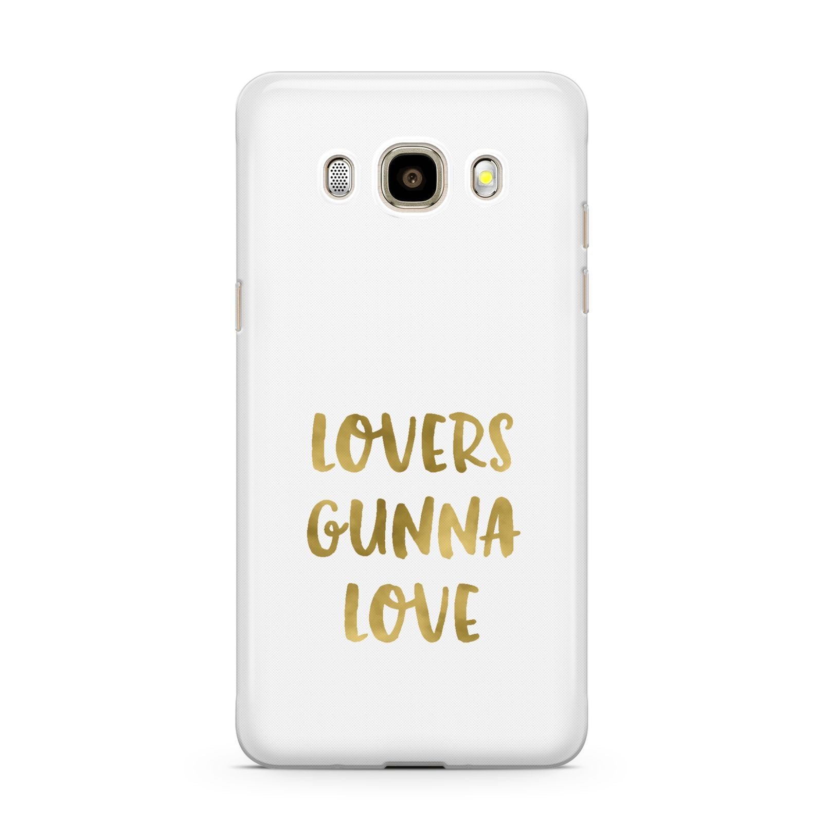 Lovers Gunna Love Real Gold Foil Samsung Galaxy J7 2016 Case on gold phone