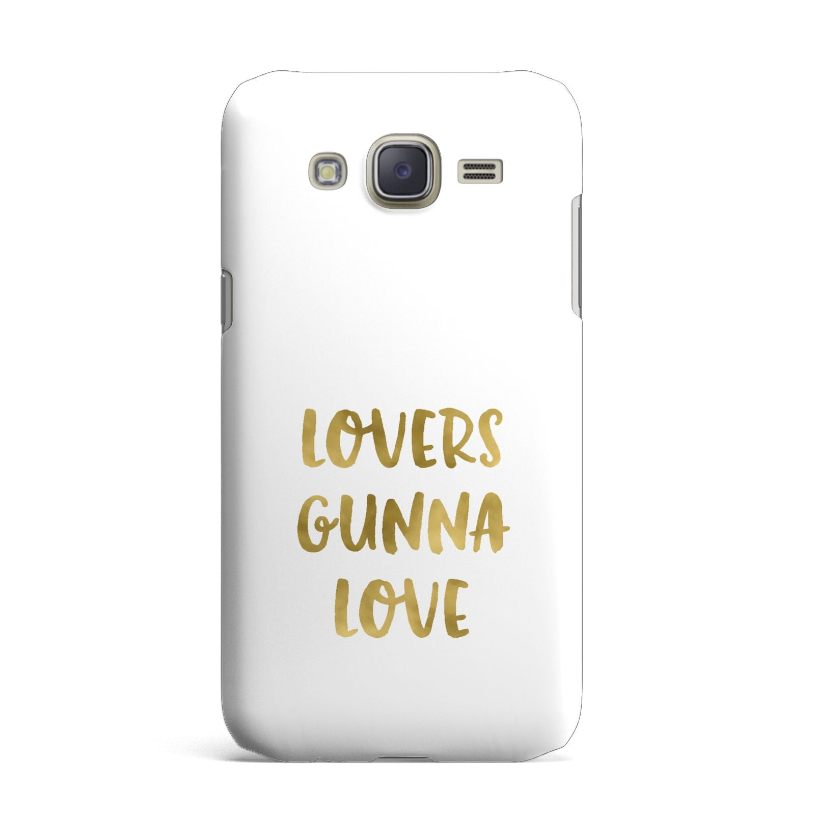 Lovers Gunna Love Real Gold Foil Samsung Galaxy J7 Case