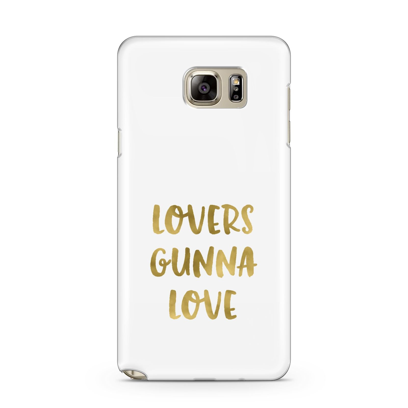 Lovers Gunna Love Real Gold Foil Samsung Galaxy Note 5 Case
