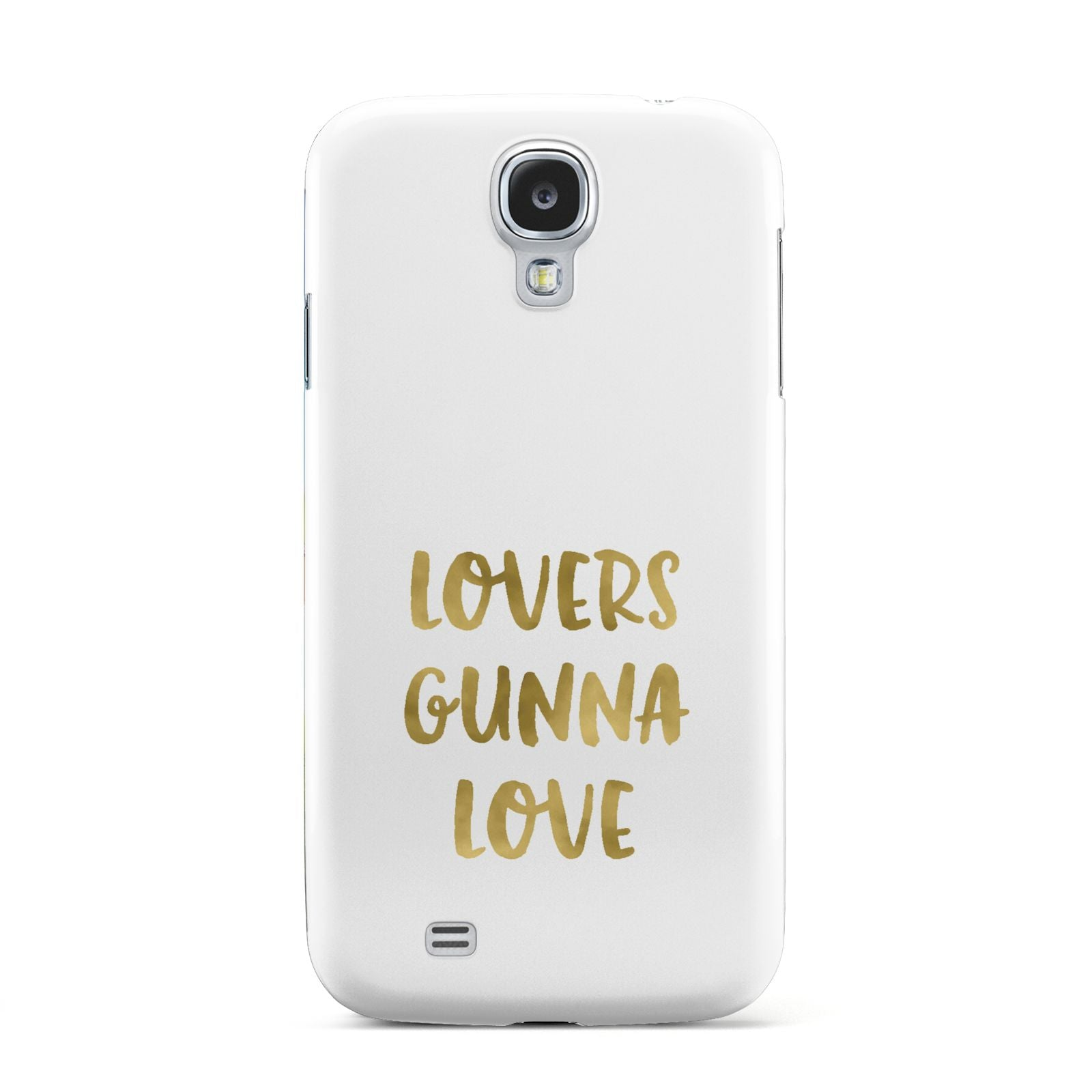 Lovers Gunna Love Real Gold Foil Samsung Galaxy S4 Case