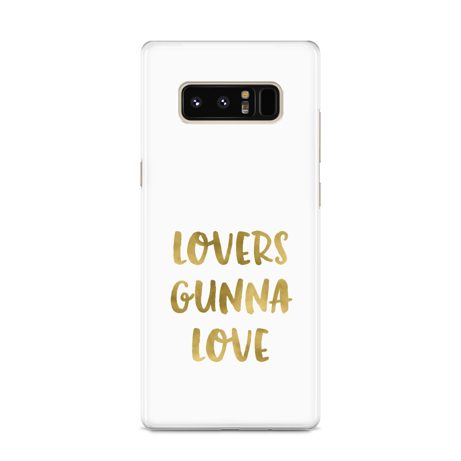 Lovers Gunna Love Real Gold Foil Samsung Galaxy S8 Case