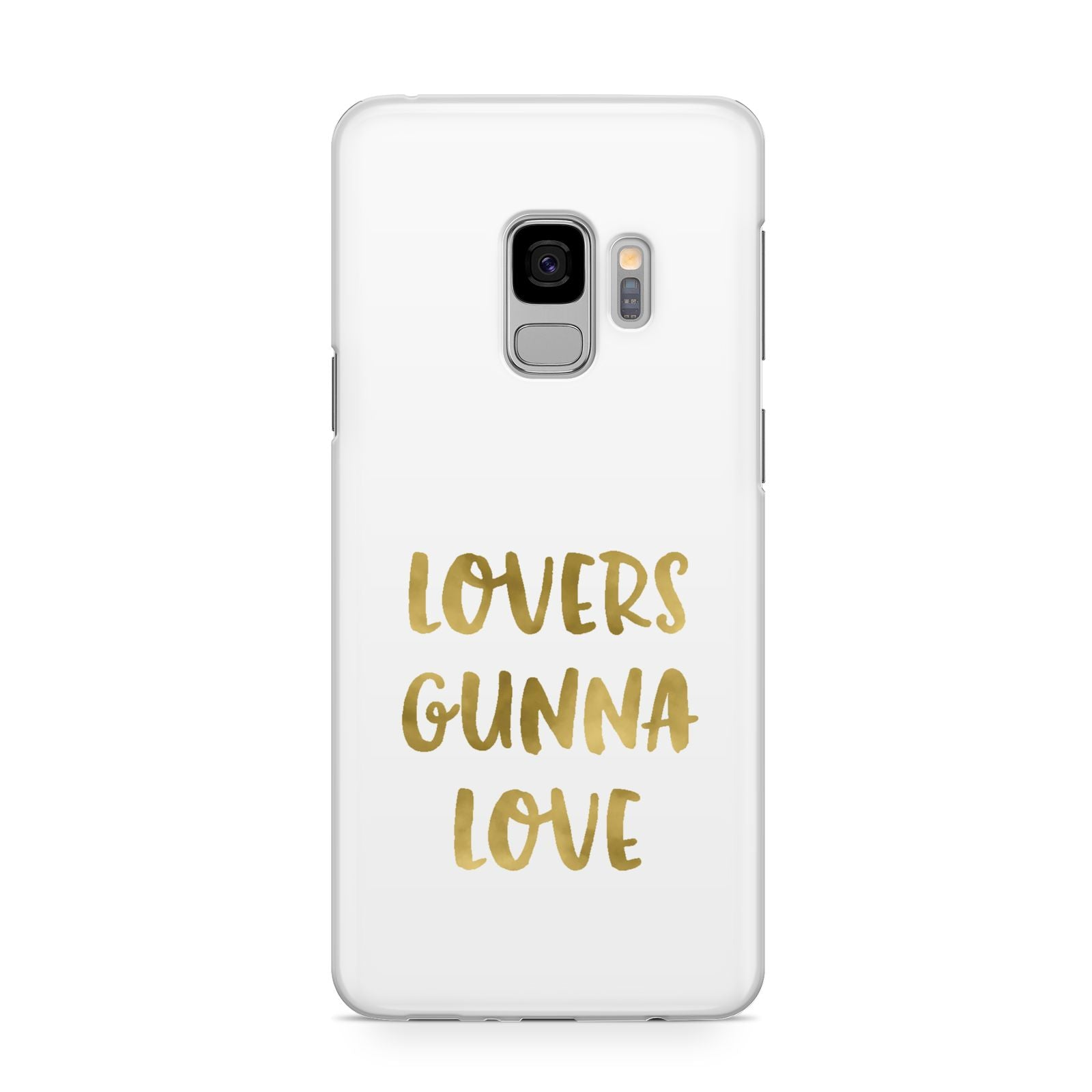 Lovers Gunna Love Real Gold Foil Samsung Galaxy S9 Case