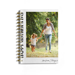 Mothers Day Photo with Text Notebook with Gold Coil