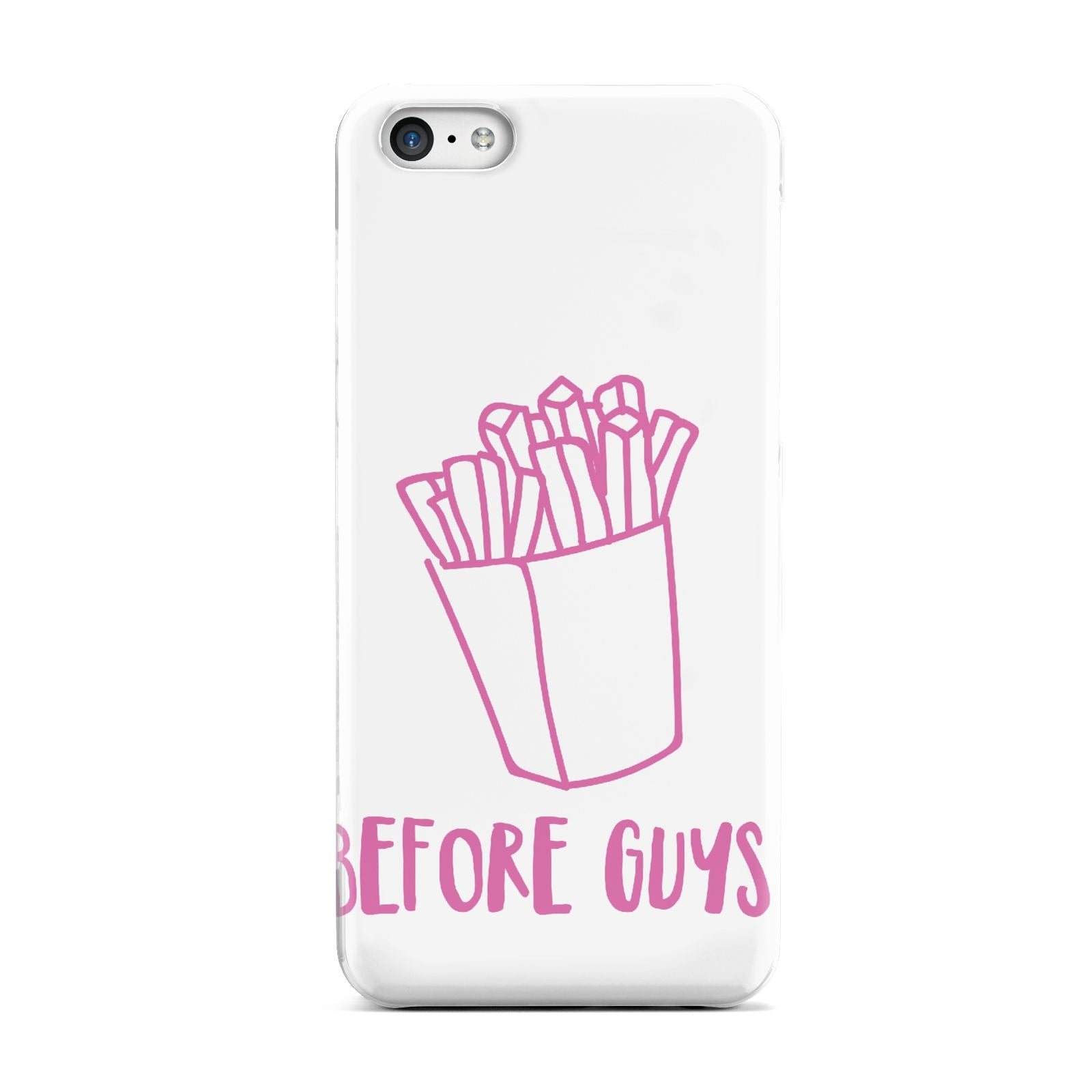 Valentines Fries Before Guys Apple iPhone 5c Case