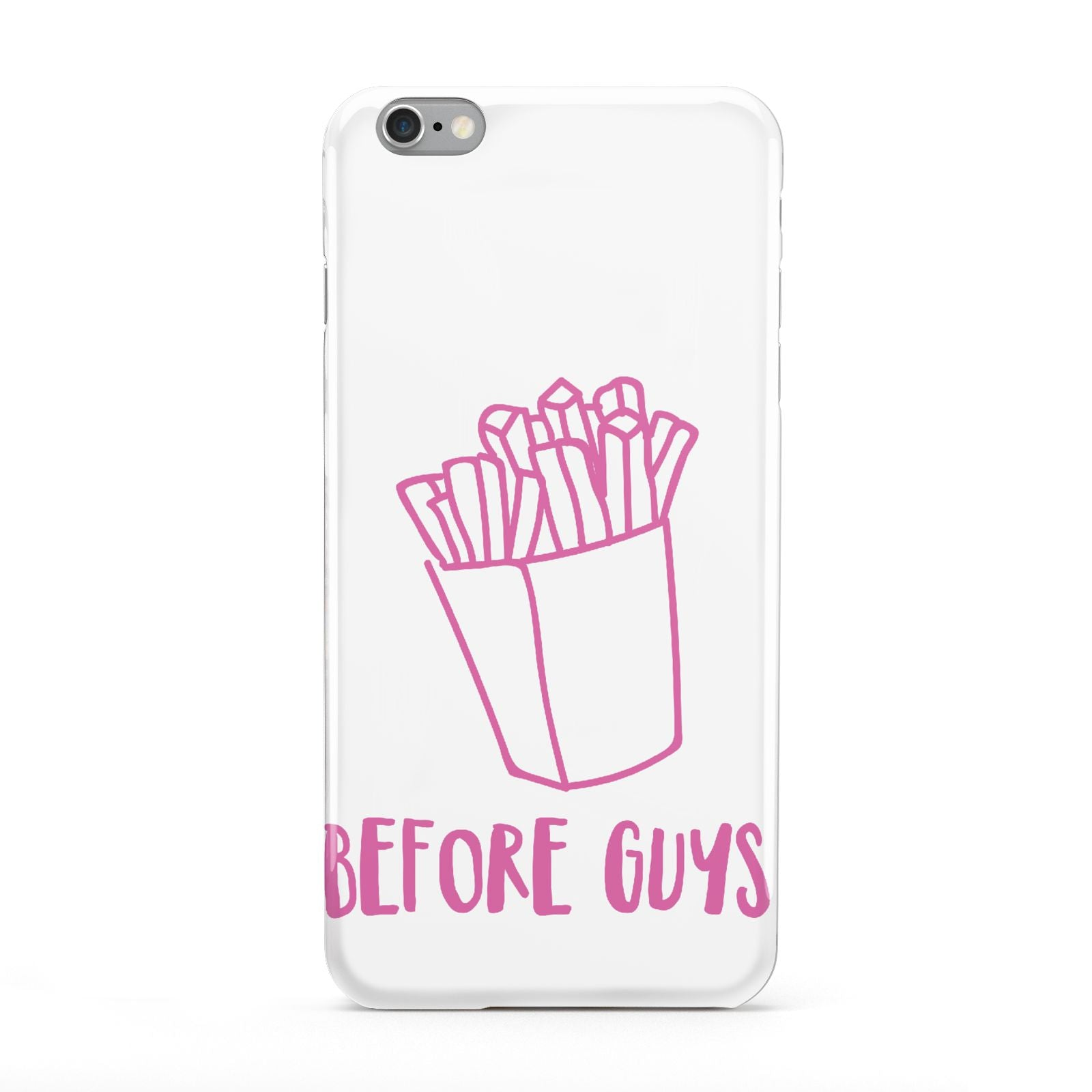 Valentines Fries Before Guys Apple iPhone 6 Plus Case