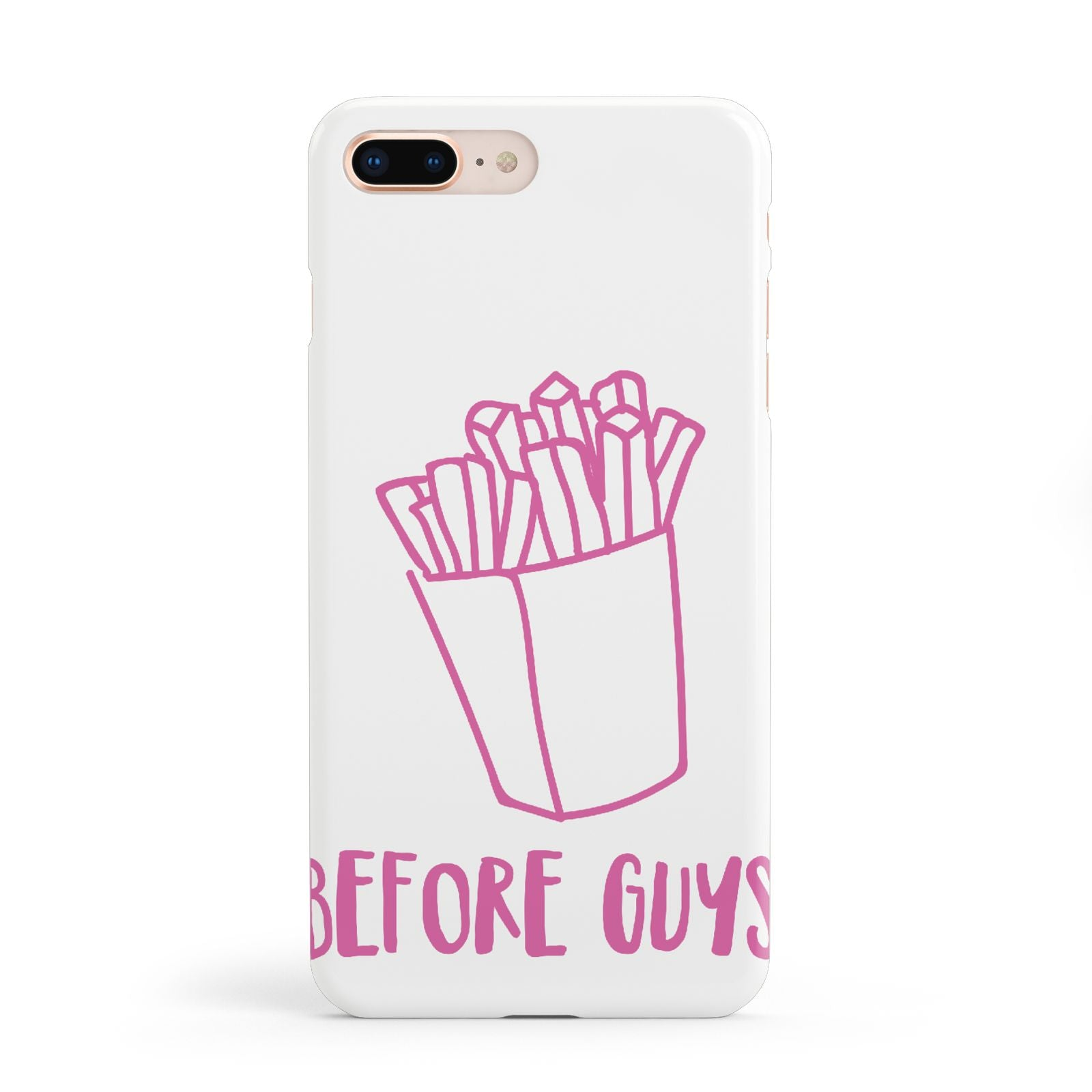 Valentines Fries Before Guys Apple iPhone 8 Plus Case