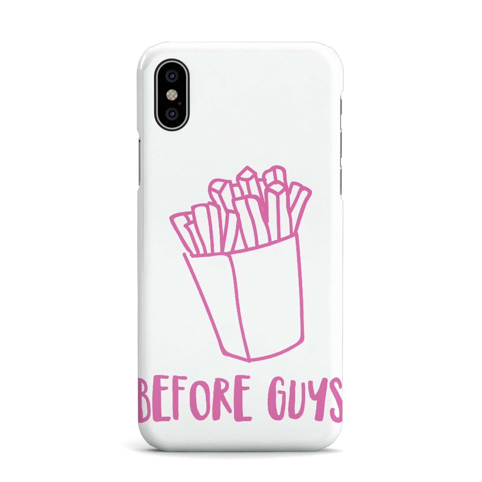 Valentines Fries Before Guys Apple iPhone X Case