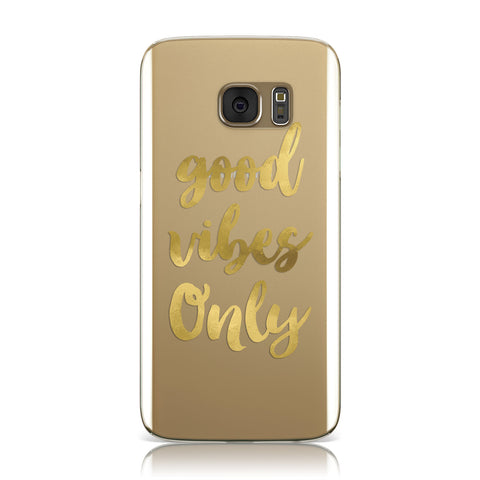 Good Vibes Only Gold Foiled Samsung Galaxy Case