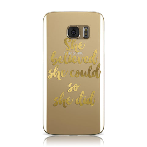 She Believed Real Gold Foil Samsung Galaxy Case