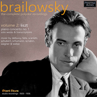 Alexander Brailowsky plays Liszt et al