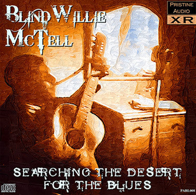 BLIND WILLIE MCTELL Searching The Desert For The Blues - PABL008