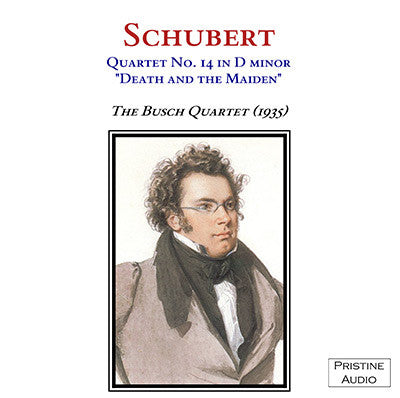 "BUSCH QUARTET Schubert: ""Death and the Maiden"" Quartet (1936) - PACM002"
