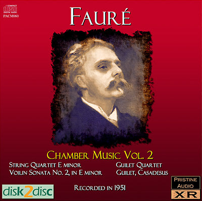 GUILET QUARTET ET AL Fauré: Chamber Music, Vol. 2 (1951/2) - PACM060 - CD