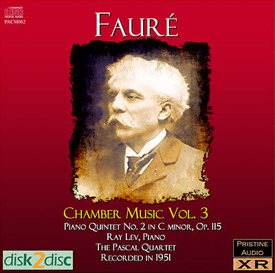 LEV & THE PASCAL QUARTET Fauré: Chamber Music, Vol. 3 (c.1951) - PACM062