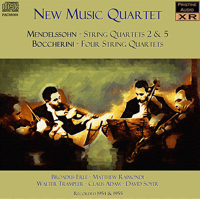 NEW MUSIC QUARTET Mendelssohn and Boccherini (1954/5) - PACM069