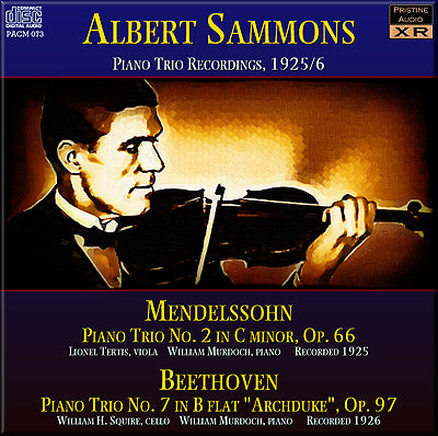 SAMMONS Piano Trio recordings: Mendelssohn & Beethoven (1925/6) - PACM073