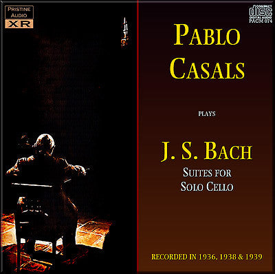 CASALS Bach: Suites for Solo Cello (1936-39) - PACM074