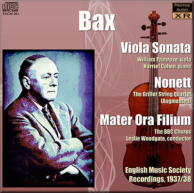 ENGLISH MUSIC SOCIETY Bax: Violin Sonata, Nonett, Mater Ora Filium (1937/8) - PACM081