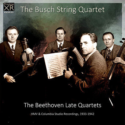 BUSCH QUARTET Beethoven: The Late Quartets (1933-42) - PACM093