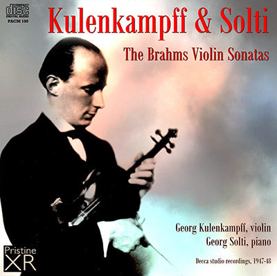 KULENKAMPFF AND SOLTI The Brahms Violin Sonatas (1947-48) - PACM100