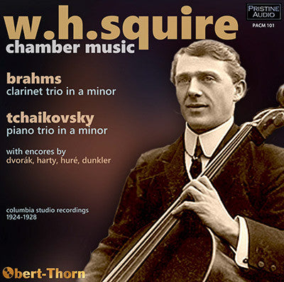 SQUIRE plays Chamber Music: Brahms, Tchaikovsky et al (1924-28) - PACM101
