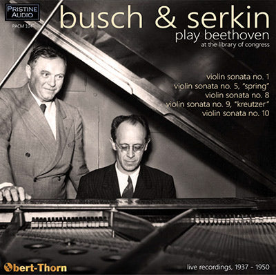 BUSCH & SERKIN play Beethoven at the Library of Congress (1937-50) - PACM104