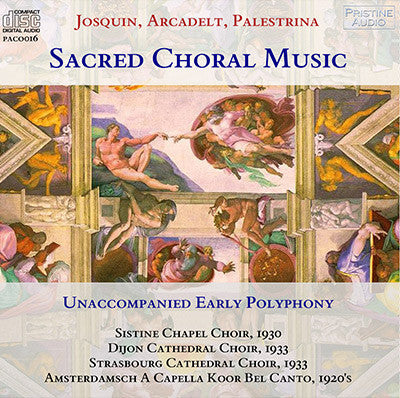 SACRED CHORAL MUSIC Josquin, Arcadelt, Palestrina (1929-1933) - PACO016
