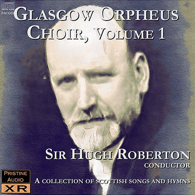 GLASGOW ORPHEUS CHOIR Volume One (1940s-1951) - PACO020