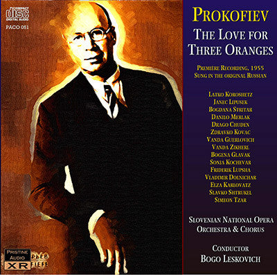 LESKOVIC Prokofiev: The Love for Three Oranges (1955) - PACO051