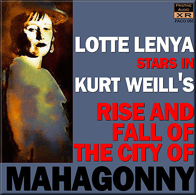 LENYA Weill: The Rise and Fall of the City of Mahagonny (1956) - PACO055