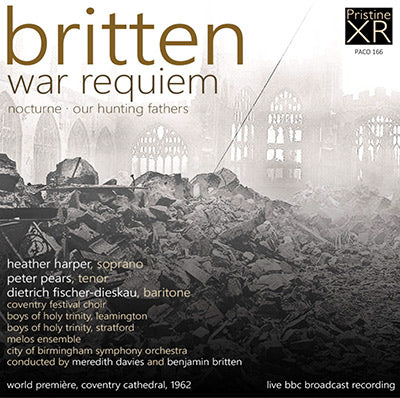 BRITTEN War Requiem - Nocturne - Our Hunting Fathers (1959-62) - PACO166
