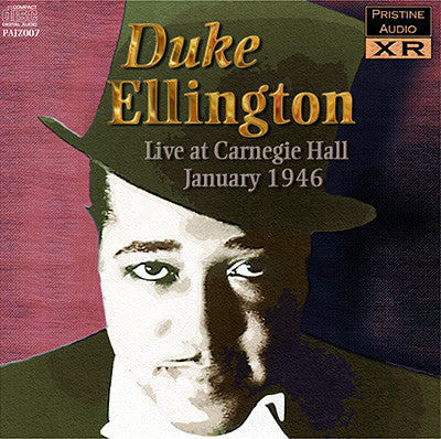 DUKE ELLINGTON Live at Carnegie Hall (1946) - PAJZ007