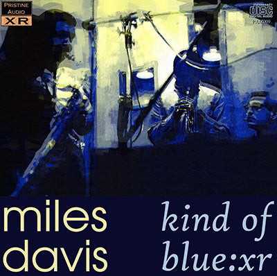 MILES DAVIS Kind of Blue : XR (1959) - PAJZ009