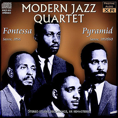 THE MODERN JAZZ QUARTET Fontessa & Pyramid (1956-60) - PAJZ011