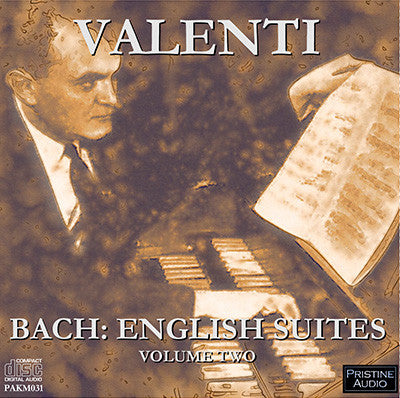 VALENTI Bach: English Suites, Vol. 2 (1953) - PAKM031