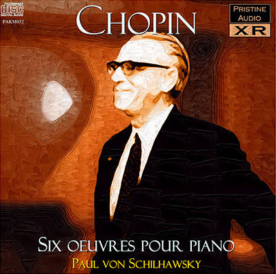 SCHILHAWSKY Chopin: 6 Works for Piano (1956) - PAKM032