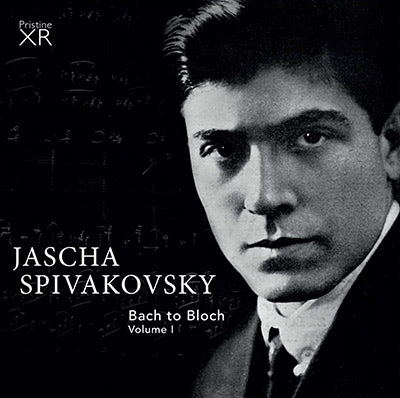 SPIVAKOVSKY Bach to Bloch, Volume One (1955-67) - PAKM065