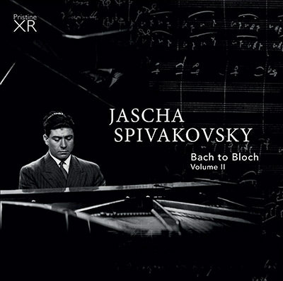 SPIVAKOVSKY Bach to Bloch, Volume 2 (1955-67) - PAKM067